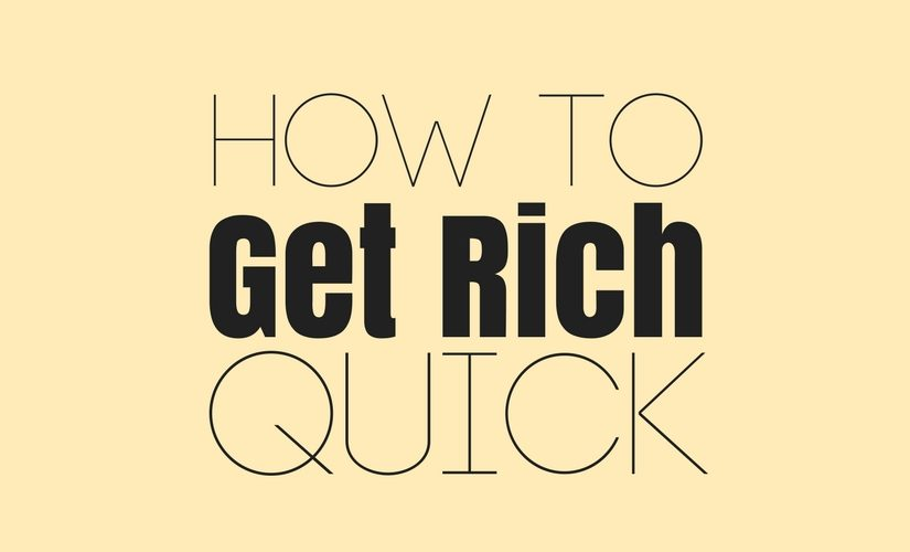 5 Tips & Tricks to Become Rich Quickly And Genuinely
