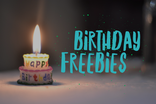 30 Best Places to Get Free Stuff on Your Birthday